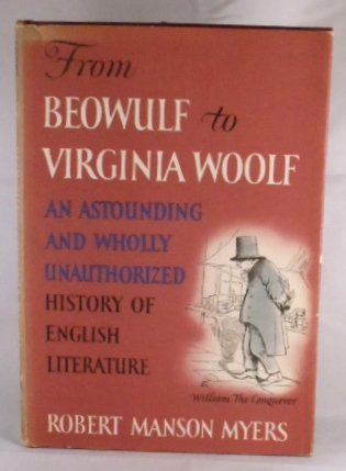 from-beowulf-to-virginia-woolf-an-astounding-wholly-unautharized-history-of-english-literature