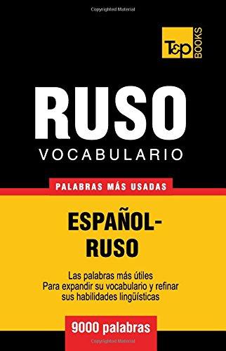 Vocabulario español-ruso - 9000 palabras más usadas (T&P Books)