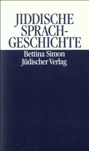 Jiddische Sprachgeschichte: Versuch einer neuen Grundlegung