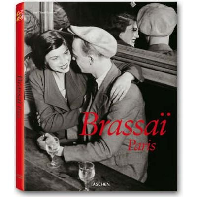 { BRASSAI, PARIS (ANNIVERSARY) } By Gautrand, Jean-Claude ( Author ) [ Jan - 2008 ] [ Hardcover ]