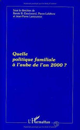 Quelle politique familiale à l'aube de l'an 2000 ?