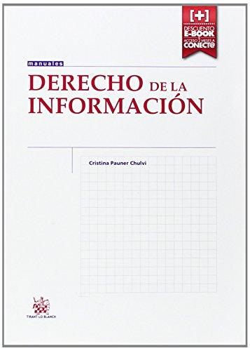Derecho de la Información (Manuales de Derecho Constitucional) de Cristina Pauner Chulvi (9 sep 2014) Tapa blanda