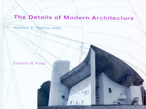 The Details of Modern Architecture: 1928 to 1988: 1925 to the Present v. 2 (Set)
