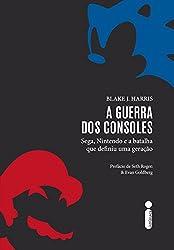 A guerra dos consoles (Portuguese Edition)