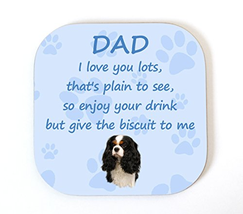cavalier-king-charles-spaniel-tri-colour-i-love-you-dad-coaster-fun-novelty-gift-from-the-dog