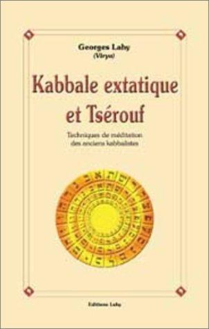 Kabbale extatique et Tsrouf