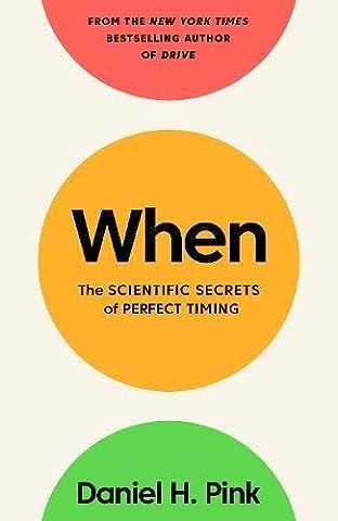 When: The Scientific Secrets of Perfect