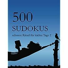 500 Sudokus schwere Rätsel für leichte Tage 2