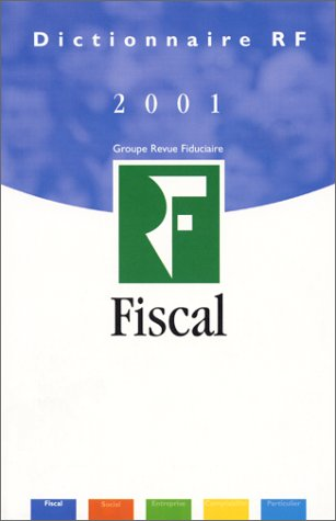 Dictionnaire fiscal 2001