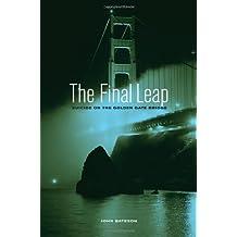 The Final Leap – Suicide on the Golden Gate Bridge