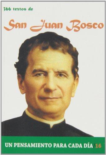 366 Textos de San Juan Bosco (Un pensamiento para cada día)