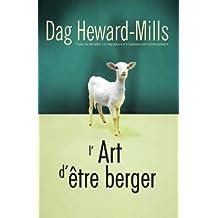 L'art d'être berger (French Edition)