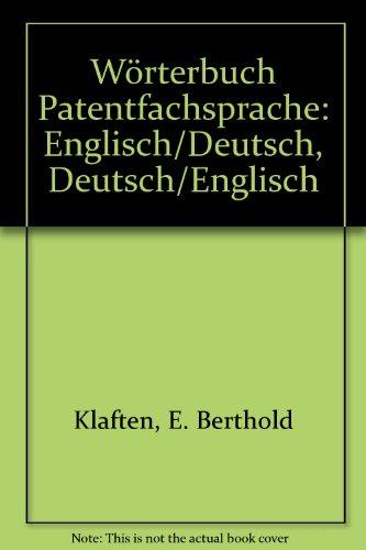 worterbuch-patentfachsprache-dictionary-of-patent-terms-englisch-deutsch-deutsch-englisch