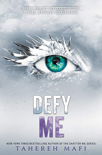 Defy Me (Shatter Me Book 5) (English Edition)