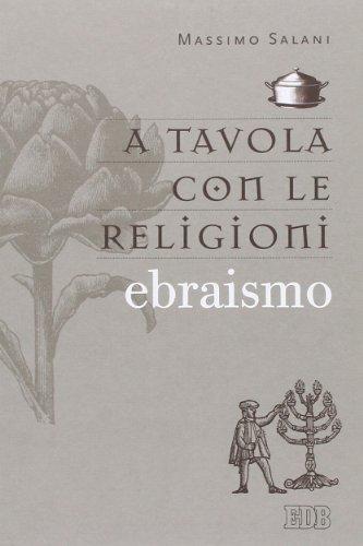 A tavola con le religioni. Ebraismo