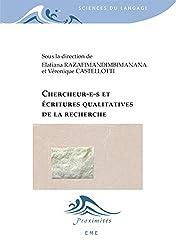 Chercheur(e)s et écritures qualitatives de la recherche (Proximités Sciences du langage)