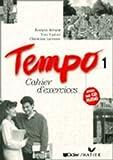 Tempo: Cahier D'Exercices 1 Avec CD-Audio