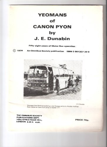 Yeomans of Canon Pyon: Fifty Eight Years of Motor Bus Operation -