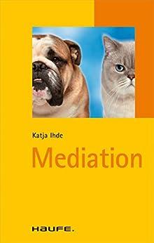 Mediation: TaschenGuide (Haufe TaschenGuide)