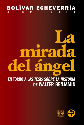 La mirada del ángel por Bolívar Echeverría