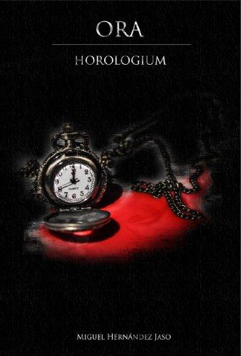 Horologium (Ora nº 1) por Miguel Hernández Jaso
