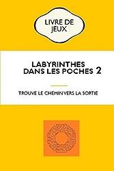 Labyrinthe dans les poches 2: Trouve le chemin vers la sortie