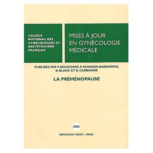 Mises à jour en gynécologie médicale. : La pré-ménopause