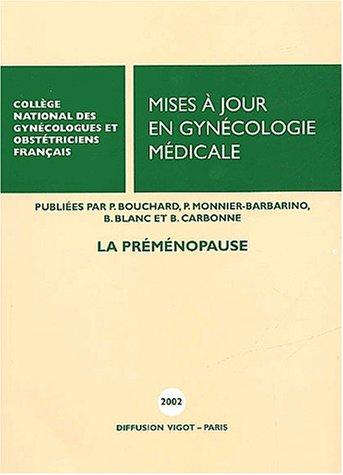 Mises à jour en gynécologie médicale. : La pré-ménopause par CNGOF