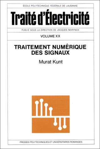 Traitement numérique des signaux - Traité d'électicité, volume XX