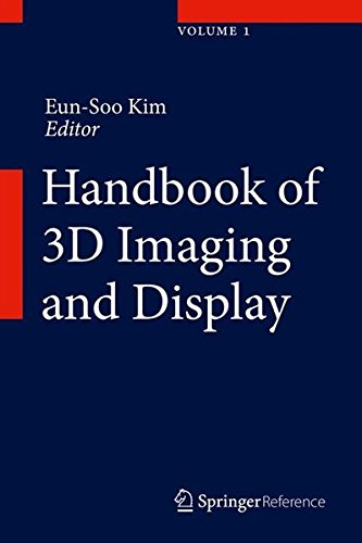Handbook of 3D Imaging and Display