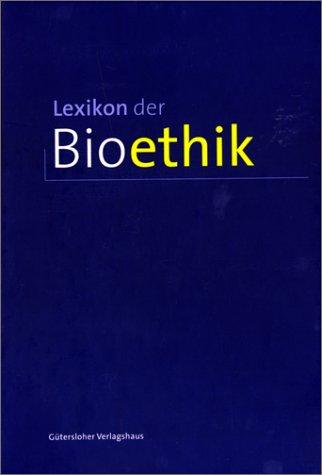 Lexikon der Bioethik