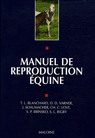 Manuel de reproduction équine par Terry L. Blanchard