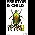 Descente en enfer (Saga Inspecteur Pendergast)