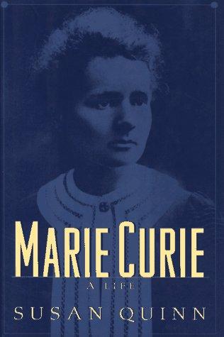 Marie Curie: A Life por Susan Quinn