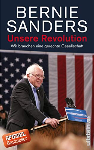 Unsere Revolution: Wir brauchen eine gerechte Gesellschaft
