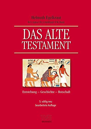 Das Alte Testament: Entstehung, Geschichte, Botschaft Gebraucht Kaufen Wird  An Jeden Ort In