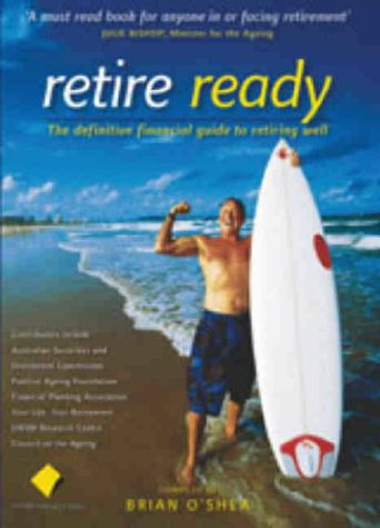 retire-ready-the-definitive-financial-guide-to-retiring-well