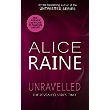 Unravelled: A full length erotic romance novel (The Revealed Series Book 2) (English Edition)