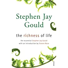 The Richness of Life: A Stephen Jay Gould Reader