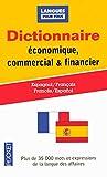 Dictionnaire de l'espagnol économique, commercial et financier : Espanol-français / français-espagnol (Pocket Langues pour tous)