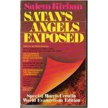 Satan's Angels Exposed