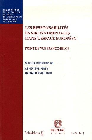 Les responsabilités environnementales dans l'espace européen : Point de vue franco-belge