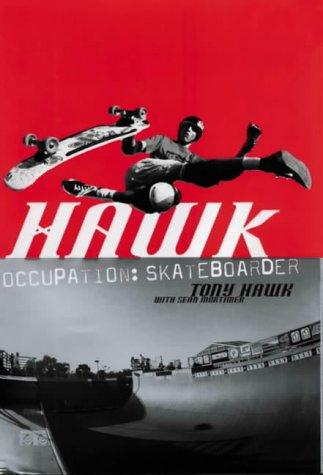 Hawk: Occupation Skateboarder por Tony Hawk
