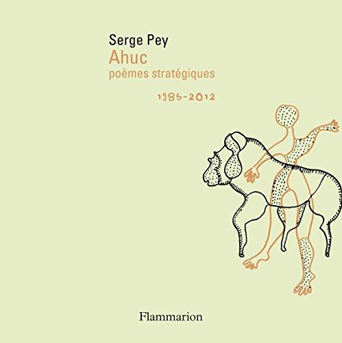 Ahuc : Poèmes stratégiques, 1985-2012 (1DVD)
