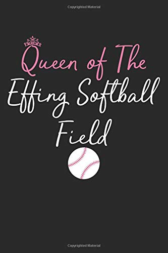 Blank Lined Journal: Queen of the Effing Softball Field por Audrina Rose