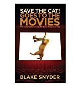[(Save the Cat Goes to the Movies: The Screenwriter's Guide to Every Story Ever Told)] [Author: Blake Snyder] published on (July, 2013)