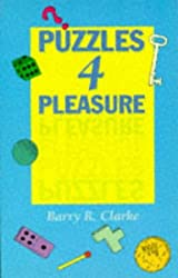 Puzzles for Pleasure by Barry R. Clarke (1994-05-02)