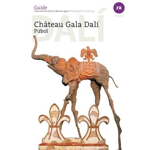 Château Gala Dali : Pubol