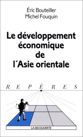 Le développement économique de l'Asie orientale