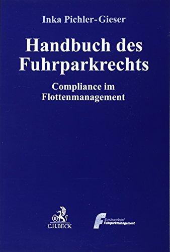 Handbuch des Fuhrparkrechts: Compliance im Flottenmanagement